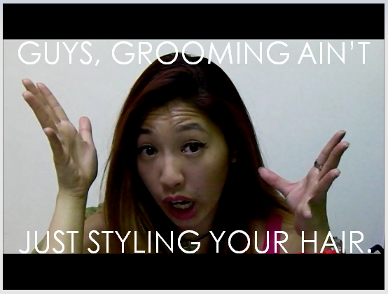 GROOMING AINT JUST STYLING